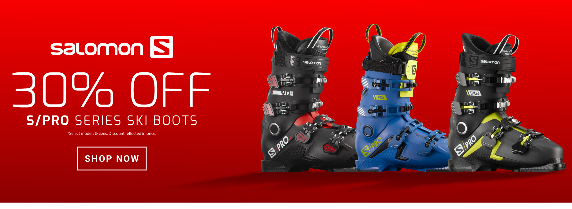 30% OFF S/PRO SERIES SKI BOOTS - FOOTER
