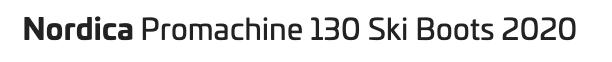 Nordica Promachine 130 Ski Boots 2020 Title